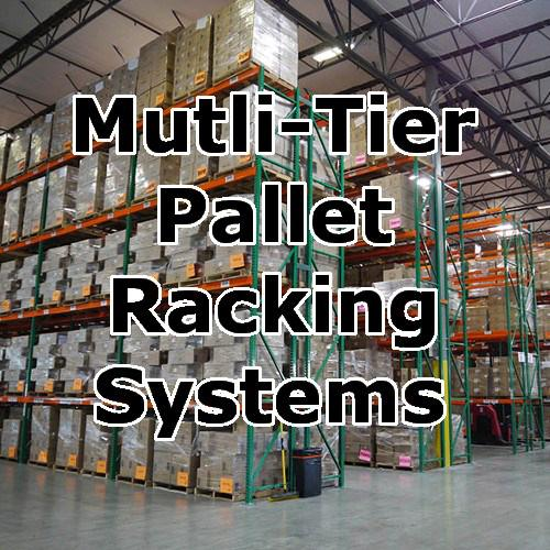 Multi-Tier pallet racking systems