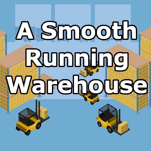 Smooth running warehouse